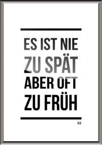 esistniezuspaet_rahmen